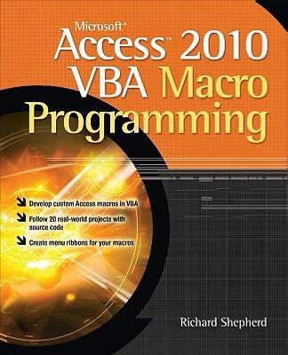 Microsoft Access 2010 VBA Macro Programming By Shepherd, Richard