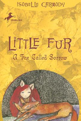 A Fox Called Sorrow By Carmody, Isobelle
